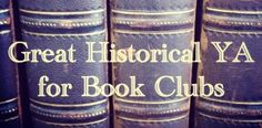 Historical titles for YA book club
