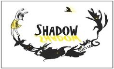 Shadow by Suzy Lee.teach your kids to use their imagination, and the power of wordless picture books on literacy! Wordless Picture Books, Wordless Book, Suzy Lee, Chapter Books, Album, Little Books, Book Of Shadows, Book Publishing, Great Books
