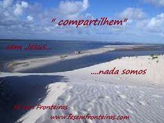sem Jesus não somos nada! fé sem fronteiras www.fesemfronteiras.com