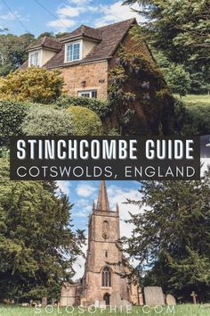 Stinchcombe: A Tiny Village on the Fringes of the Cotswolds in England UK