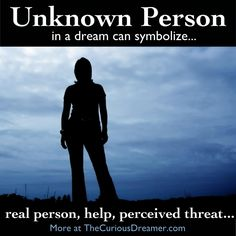 A stranger in your dream can symbolize...  More at TheCuriousDreamer.    #DreamMeaning #DreamSymbol
