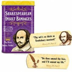 Each of these Shakespearean Insult Bandages have an image of Shakespeare and one of fifteen insults taken directly from his plays. The bandage of choice for curs, blackguards, scoundrels and wretches. Geeks, Shakespeare Insults, William Shakespeare, Shakespeare Funny, Just In Case, Just For You, Bandage, Take My Money, Look Here