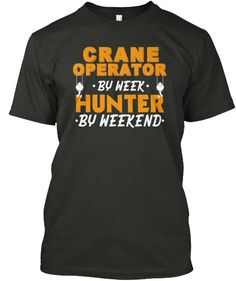 Crane Operator Hunter
