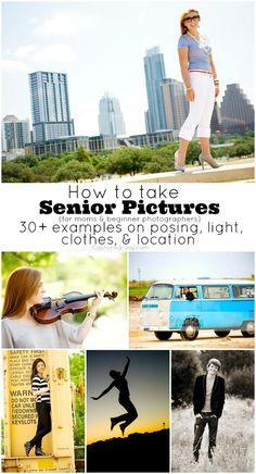 How to Take Senior pictures, a guide with ideas and examples for moms and beginner photographers on posing, light, clothes, and location.