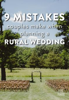 9 Mistakes Couples Make When Planning A Rural Wedding
