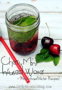 Kersen-mint water en andere smaak-water recepten/ Cherry Mint Infused Water and other Infused Water Recipes - Little House Living Infused Water Recipes, Fruit Infused Water, Fruit Water, Infused Waters, Flavored Waters, Mint Water, Spa Water, Water Kids, Healthy Eating Tips