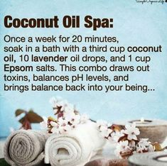 Coconut Oil Uses - coconut-oil-bath-hack 9 Reasons to Use Coconut Oil Daily Coconut Oil Will Set You Free — and Improve Your Health!Coconut Oil Fuels Your Metabolism! Tips And Tricks, New Shape, It Goes On, Spa Treatments, Belleza Natural, Back To Nature, Health And Beauty Tips, Homemade Beauty, Homemade Facials