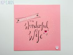 KIO CARDS - Hand Drawn WONDERFUL WIFE Birthday Card #wife birthday #birthdaycards #birthdaygift #birthdaygirl #handdrawn #illustration #calligraphy #love #handmade #handmadecards #handcrafted #cardmaking #handmadegifts #handmadewithlove #lettering #handlettered #etsyuk #etsygifts