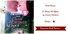 Book Review: To Marry McAllister by Carole Mortimer Carole Mortimer, One Star, Get One, Book Review, Novels, Fiction, Romans