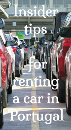 How to rent a car in Portugal. Insider tips for hiring a car in Portugal to help you avoid sneaky extra charges. Click to find out how to plan ahead and save money.