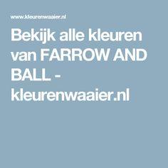 Bekijk alle kleuren van FARROW AND BALL - kleurenwaaier.nl