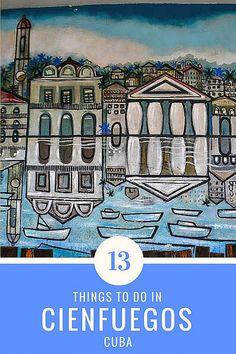 13 Things To Do in Cienfuegos, Cuba