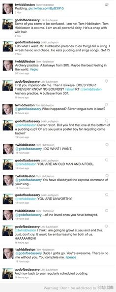 """Tom Hiddleston wins the internets!!! #Loki /// I will never not repin this. I also love how Tom just goes and tweets, """"Pudding."""" XD"""