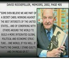 """Rockefeller thoughts on """"one world government"""" .Still think we're conspiracy… Illuminati Exposed, World Government, Out Of Touch, Good Morning America, Thats The Way, New World Order, First World, Wake Up, America"""