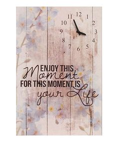 Look at this #zulilyfind! 'Enjoy This Moment' Clock Wall Art #zulilyfinds