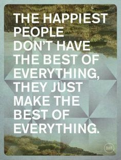 Make the Best Of Everything