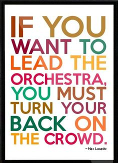 Even if it's an orchestra of one.  Or two...