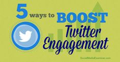 5 Ways to Boost #Twitter Engagement.  See how we're helping local businesses in the Richmond, CA area >> http://thelightdigital.com/free-marketing-consultation/