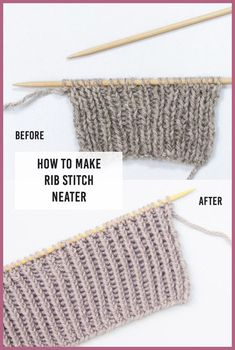 How To Make Rib Stitch Neater: Twisted Rib Stitch Knitting Techniques knitting methods Rib Stitch Knitting, Knitting Stiches, Easy Knitting, Knitting For Beginners, Loom Knitting, Knitting Needles, Crochet Stitches, Crochet Granny, Knitting Machine