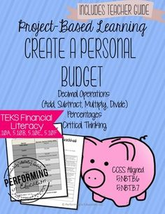 Project based learning for 4th and 5th grade math. Financial Literacy and TEKS project-based learning. Help your students practice decimals and money skills with this quality project-based learning. Challenge activities allow for it to be used in 6th grade as well.