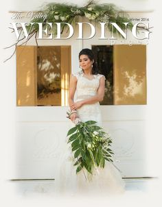 The Valley Wedding Pages Winter 2016 Magazine