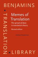 Memes of translation : the spread of ideas in translation theory / Andrew Chesterman