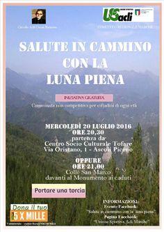 Salute in cammino con la luna piena sul Colle San Marco di Ascoli Piceno