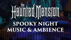 Haunted Mansion Music & Ambience | 🎃👻💀 Spooky Sounds and Halloween Theme... Haunted Mansion Ride, Haunted Mansion Halloween, Outdoor Halloween, Disney Halloween, Halloween Party Decor, Halloween Themes, Halloween Stuff, Spooky Music, Christian Halloween