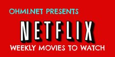 Latest Movies on Netflix. Bored? Can't find anything to watch on Netflix? Well, you have come to the right place, I have 7 movies that you should watch on Netflix for the week. Since movies on Netflix do not last very long in their database I only recommend a list of movies each and every week. This week we have a great selection for you to wa...