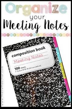 With all the teacher meetings we attend- IEP, Interventions, Special Education, Staff Meetings, Parent meetings and much more, it's important to keep them organized!  Check out this teacher's ideas on how to organize all your meeting notes in one simple but effective method!  Classroom Management | Organization