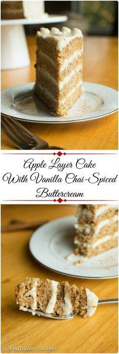 Apple Layer Cake with Vanilla Chai-Spiced Buttercream | A baJillian Recipes