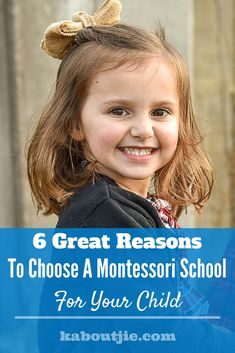 6 Great Reasons To Choose A Montessori School For Your Child    Choosing a school for your child is one of those big decisions in your life. Your child will be spending a large part of his or her years in school and the school you choose will make a huge impact on your child's development. Here are some reasons to choose a Montessori school for your child.    #montessorischool #montesorrieducation #choosingaschool #parenting