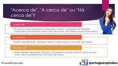 Português para todos: Acerca de, a cerca de, há cerca de
