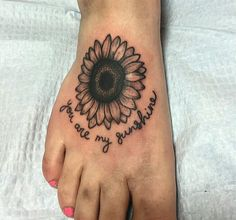 You are my sunshine, sunflower tattoo done in Fredericton New Brunswick at White Lotus. Artist: Max Baird