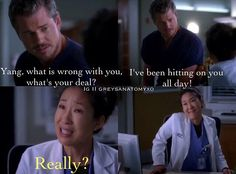 INTJs when 'that' guy tries to flirt with you, cause you know 'they've got what every woman wants'- not :) #greys anatomy