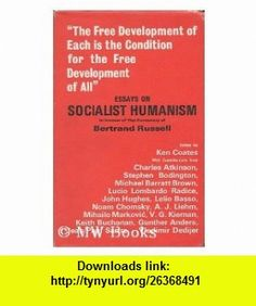 Essays on Socialist Humanism in Honor of the Centenary of Bertrand Russell (9780851240473) Ken Coates , ISBN-10: 085124047X  , ISBN-13: 978-0851240473 ,  , tutorials , pdf , ebook , torrent , downloads , rapidshare , filesonic , hotfile , megaupload , fileserve