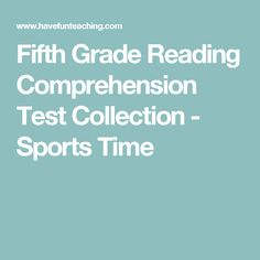 Fifth Grade Reading Comprehension Test Collection - Sports Time