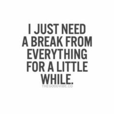 overwhelmed quotes and sayings Hurt Quotes, Quotes To Live By, Needing A Break Quotes, Need A Break, Affirmations, Stress Quotes, Broken Quotes, Mood Quotes, Quotable Quotes