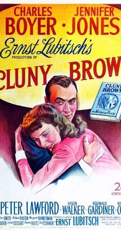 Directed by Ernst Lubitsch.  With Charles Boyer, Jennifer Jones, Peter Lawford, Helen Walker. Amateur plumber Cluny Brown gets sent off by her uncle to work as a servant at an English country estate. While there, she becomes friendly with Adam Belinski, a charming Czech refugee. She also becomes interested in a dull shopkeeper named Mr. Wilson. Belinski soon falls in love with Cluny and tries to keep her from marrying Wilson.