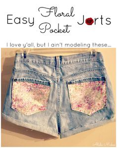 DIY floral pockets. Good idea to turn boys jeans into girls jeans!