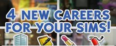 Lana CC Finds - Our new mod: 4 new careers for your sims by...