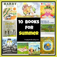Our Favorite Children's Books for Summer (Book Set) - Buggy and Buddy Preschool Books, Book Activities, Summer Books, Children's Literature, Kids Reading, Library Books, Book Themes, Read Aloud, Book Worms