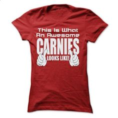 THIS IS AN AWESOME Carnies LOOKS LIKE T SHIRTS - #mom shirt #christmas tee. ORDER HERE => https://www.sunfrog.com/LifeStyle/THIS-IS-AN-AWESOME-Carnies-LOOKS-LIKE-T-SHIRTS-Ladies.html?68278