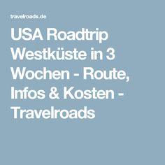 USA Roadtrip Westküste in 3 Wochen - Route, Infos & Kosten - Travelroads