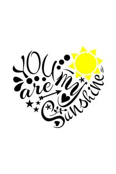 You are my sunshine - silhouette lettering - svg My Sun And Stars, Cricut Explore Air, You Are My Sunshine, Vinyl Projects, Cricut Design, Stencils, Doodles, Clip Art, Inspirational Quotes