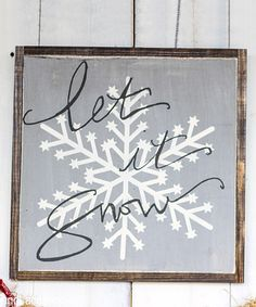 Look what I found on #zulily! 'Let It Snow' Wall Sign by linen & lace #zulilyfinds