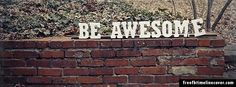 Be Awesome Timeline Cover
