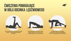 Ćwiczenia pomagające w bólu odcinka lędźwiowego Stay Fit, Pilates, Health And Beauty, Health Fitness, Yoga, Workout, How To Plan, Survival, Sports