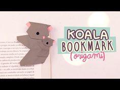 DIY MARCAPÁGINAS SÚPER TIERNO | KOALA DE ORIGAMI | #OrigamiFácil | COOKIES IN THE SKY - YouTube