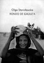 """Rondo de Gaulle'a"" Olga Stanisławska"